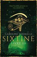 Sixtine, Livre 3