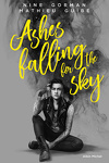 couverture Ashes falling for the sky, Tome 1