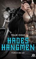 Hades Hangmen, Tome 6 : Force de Loi