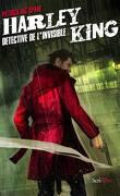 Harley King, détective de l'invisible, Tome 1 : Là où pleurent les âmes
