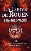 Les Enquêtes du commandant Gabriel Gerfaut, Tome 6 : La Louve de Rouen