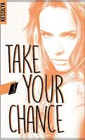 Take your chance, tome 3 : Harley