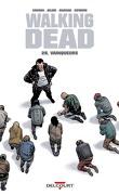Walking Dead, Tome 28 : Vainqueurs