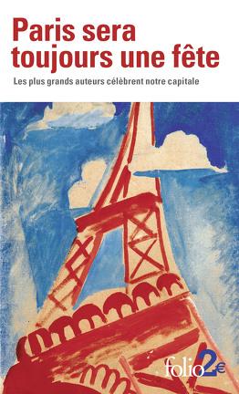 Couverture du livre : Paris sera toujours une fête