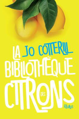 Couverture du livre : La Bibliothèque des citrons