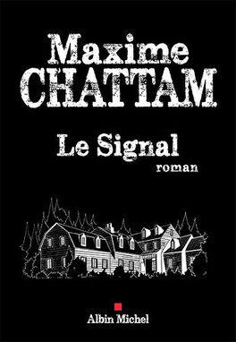 Les Lectures De Lily Le Signal Ecrit Par Maxime