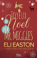 Joyeux Noël, Mr. Miggles