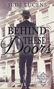 Behind These Doors (Radical Proposals #1)