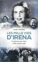 Les mille vies d'Irena : La femme qui sauva 2500 enfants juifs