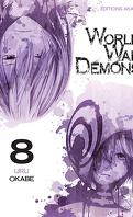 World War Demons, Tome 8