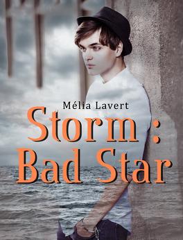 Couverture du livre : Storm : Bad Star