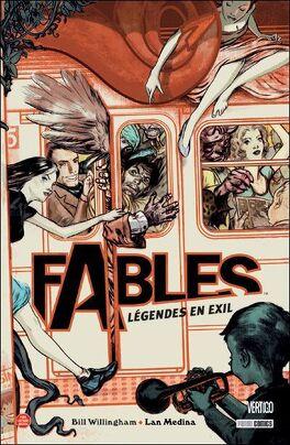 Couverture du livre : Fables, Tome 1 : Légendes en exil