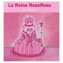 Couverture du livre : La Reine RoseRose