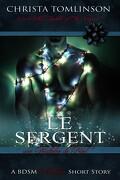 Cuffs, collars and love, Tome 1,5 : Le sergent, une histoire de Noël