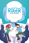 Roger et ses humains, Tome 1