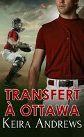 Transfert à Ottawa
