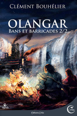 Couverture du livre : Olangar, Tome 2 : Bans et barricades (II)