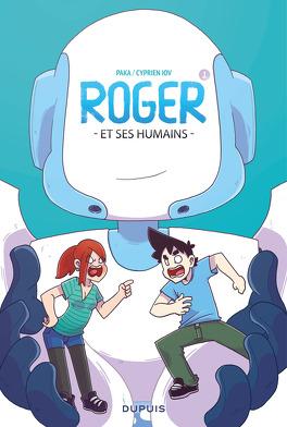 Couverture du livre : Roger et ses humains, Tome 1
