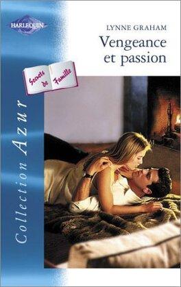 Couverture du livre : Secrets de Famille, Tome 1 : Vengeance et passion