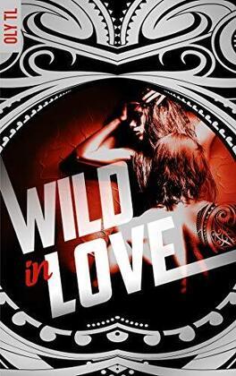 Couverture du livre : Wild & Rebel, Tome 2 : Wild in love