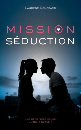 Couverture du livre : Mission Séduction
