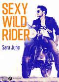 Dark Soldiers, Tome 2 : Sexy Wild Rider