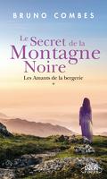 Le Secret de la montagne noire, Tome 1 : Les Amants de la bergerie