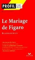 Profil – Beaumarchais : Le Mariage de Figaro
