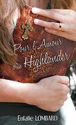 Pour l'amour d'un Highlander, Tome 1