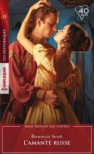 Princes des steppes, Tome 1 : L'amante russe