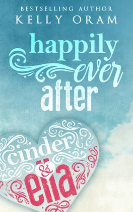 Couverture du livre : Cinder & Ella 2 : Happily Ever After