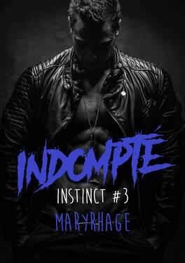 Couverture du livre : Instinct, tome 3 : Indompté