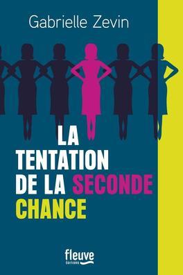 Couverture du livre : La Tentation de la seconde chance