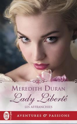 Couverture du livre : Les Affranchies,Tome 4 : Lady Liberté