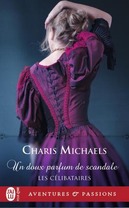 Couverture du livre : Les Célibataires, Tome 3 : Un doux parfum de scandale