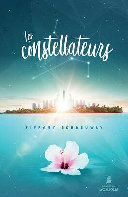 Couverture du livre : Les constellateurs