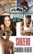 BearPaw Resort, Tome 4: Subzero