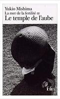 La Mer de la fertilité, tome 3 : Le Temple de l'aube
