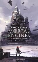 Mortal Engines, Tome 1 : Mécaniques fatales