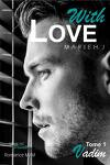 couverture With Love, Tome 1 : Vadim