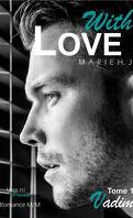 With Love, Tome 1 : Vadim