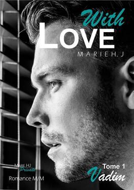 Couverture du livre : With Love, Tome 1 : Vadim