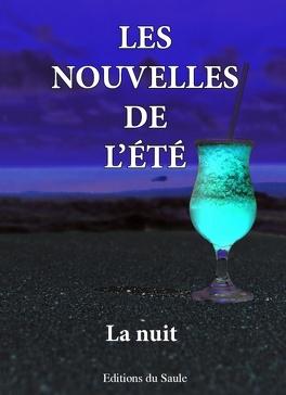 Couverture du livre : Les nouvelles de l'été, la nuit