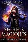 Vegas Paranormal / Club 66, Tome 1 : Secrets magiques