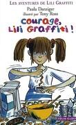 Courage, Lili Graffiti !