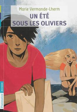 Couverture du livre : Un été sous les oliviers