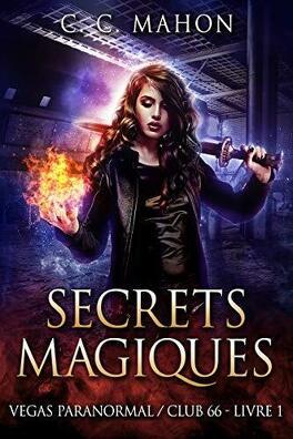 Couverture du livre : Vegas Paranormal / Club 66, Tome 1 : Secrets magiques