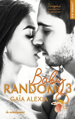 Couverture du livre : Baby random, Tome 3