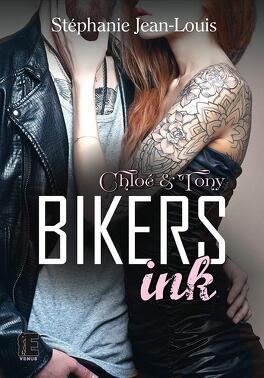 Couverture du livre : Biker ink: Chloé & Tony.