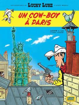 Couverture du livre : Les Aventures de Lucky Luke d'après Morris, tome 8 : Un cow-boy à Paris